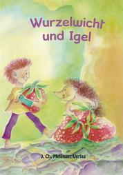 rsz_wurzelwicht_und_igel.jpg
